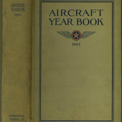 Aircraft Year Book 1923 Aeronautical Chamber of Commerce of America Inc AVIATION