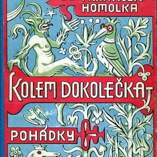 Kolem Dokolecka. Pohadky Homolka, Frantisek: Kinder und Jugend