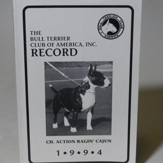 Record 1994. Bull Terrier Club of America, Inc.: Tiere: Hunde / Kynologie