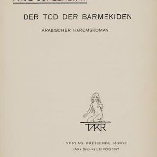 Der Tod der Barmekiden. Arabischer Haremsroman. Scheerbart, Paul. Varia