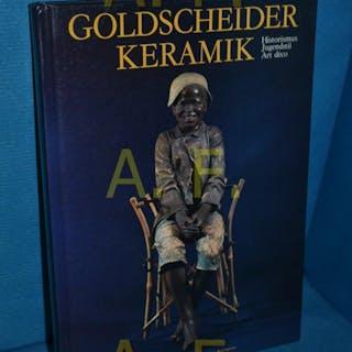 Goldscheider-Keramik : Historismus - Jugendstil - Art déco