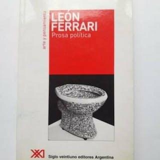 Prosa política León Ferrari ARTE ARGENTINO