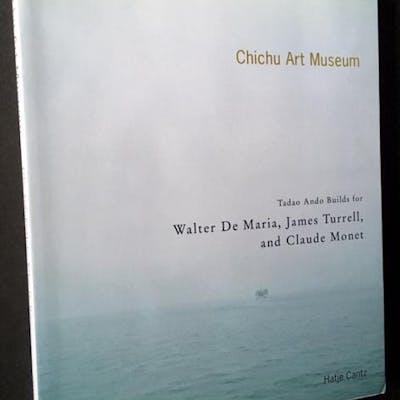 Chichu Art Museum: Tadao Ando Builds for Walter De Maria