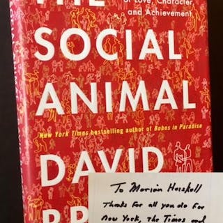 The Social Animal: The Hidden Sources of Love