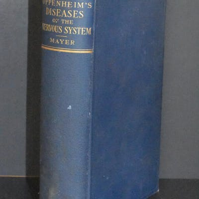 Oppenheim's Diseases of the Nervous System; A Textbook...