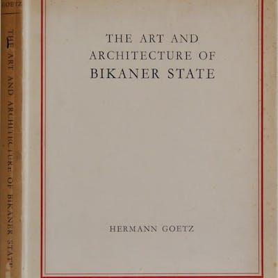 The Art And Architecture Of Bikaner State Hermann Goetz Asian Art