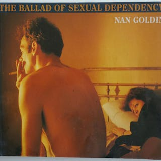 THE BALLAD OF SEXUAL DEPENDENCY - SIGNED Goldin, Nan