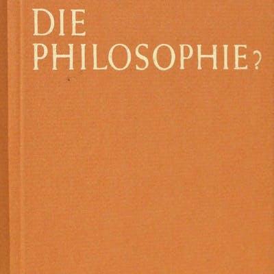 Was Ist Das - Die Philosophie? (What is Philosophy?)
