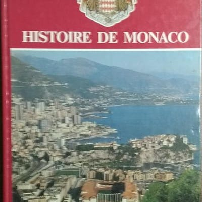 Histoire de Monaco - Tome 2 -