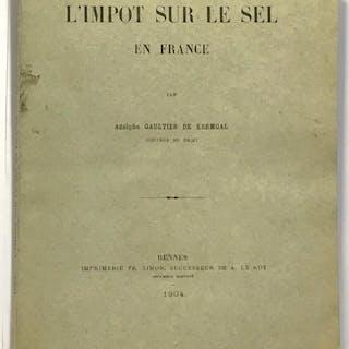 L'impôt sur le sel en France Gaultier De Kermoal Histoire