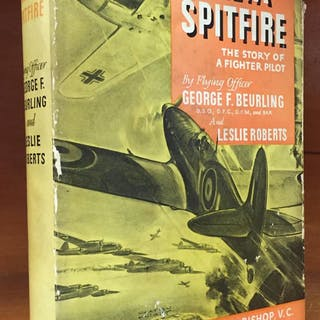 Malta Spitfire: The Story of a Fighter Pilot George F