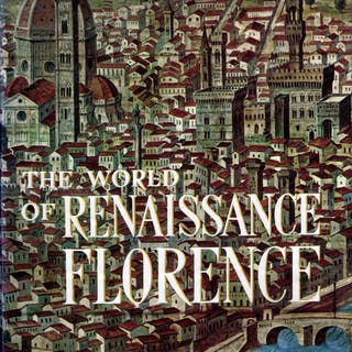 The World of Renaissance Florence Martinelli, Giuseppe (ed) Art & Design