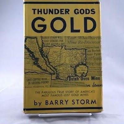 Thunder Gods Gold The Fabulous True Story of America's...