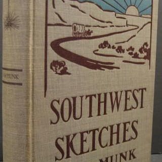 Southwest Sketches Munk, J.A.