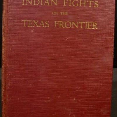 Indian Fights on the Texas Frontier Holmes, Floyd J.