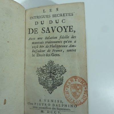 Les intrigues secretes du Duc de Savoye avec une relation...