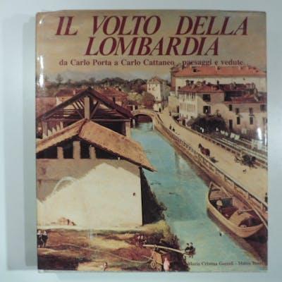 Il volto della Lombardia da Carlo Porta a Carlo Cattaneo