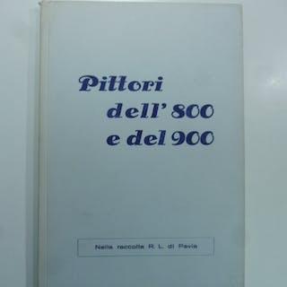 Pittori dell'800 e del 900 nella raccolta R.L