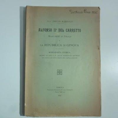 Alfonso II Del Carretto Marchese di Finale e la repubblica di Genova