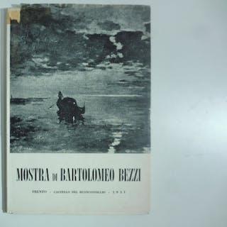 Mostra di Bartolomeo Bezzi Giulio Benedetto Emert pittura...