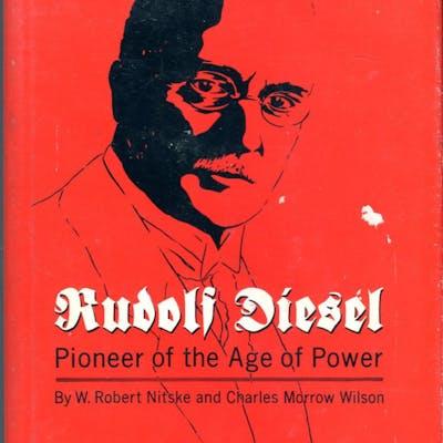 Rudolf Diesel: Pioneer of the Age of Power Nitske
