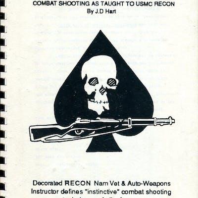 Quick Kill Manual: Combat Shooting as Taught to USMC Recon Hart