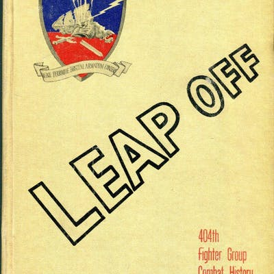 Leap Off: 404th Fighter Group Combat History -/Wilson