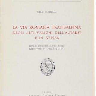 LA VIA ROMANA TRANSALPINA DEGLI ALTI VALICHI DELL'AUTARET E DI ARNAS
