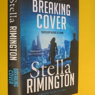 Breaking Cover: Treachery Begins at Home (SIGNED COPY) Stella Rimington