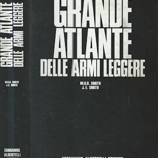 Grande atlante delle armi leggere W. H. B. Smith- J. E. Smith MANUALI E GUIDE