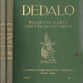 Dedalo - Rassegna d' Arte diretta da Ugo Ojetti - Anno IV AA.VV
