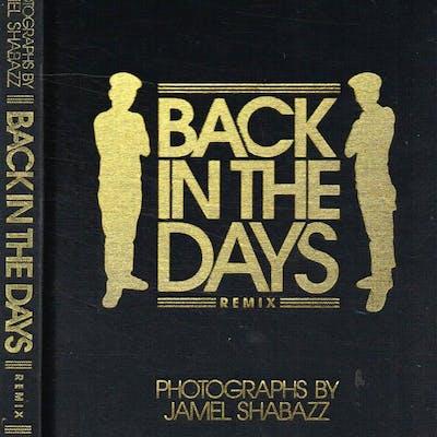 Back in the days Remix Jamel Shabazz CULTURA E SOCIETÀ