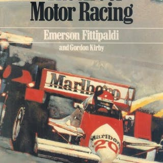 The Art of Motor Racing Fittipaldi, Emerson and Kirby, Gordon