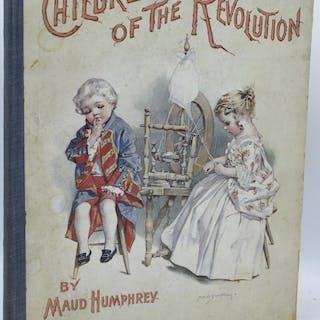 CHILDREN OF THE REVOLUTION Mabel Humphrey | Maud Humphrey...