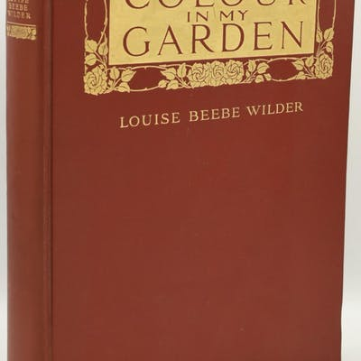 COLOUR IN MY GARDEN Louise Beebe Wilder | Anna Winegar (Illustrator) The Arts