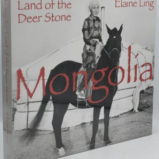 MONGOLIA. LAND OF THE DEER STONE Elaine Ling The Arts