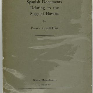 SPANISH DOCUMENTS RELATING TO THE SIEGE OF HAVANA Francis...
