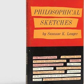 Philosophical Sketches. LANGER, Susanne K.