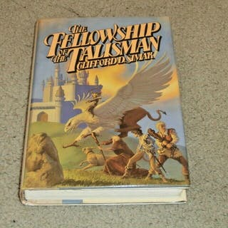 THE FELLOWSHIP OF THE TALISMAN: SIGNED US 1ST EDITION 1/1 Clifford D. Simak