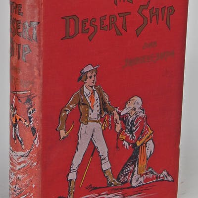 The Desert Ship: A Story of Adventure by Sea and Land BLOUNDELLE-BURTON