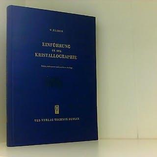 Einführung in die Kristallographie Kleber, Will: Varia