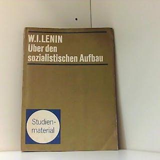 W. I. Lenin über die Rolle der Volksmassen beim...