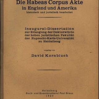 Die Habeas Corpus Akte in England und Amerika historisch...
