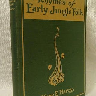 Rhymes of the Early Jungle Folk Mary E