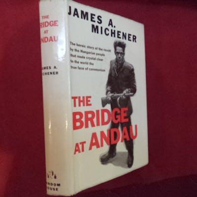 The Bridge at Andau. Michener, James.