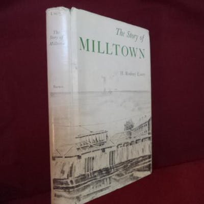 The Story of Milltown (New Jersey). Luery, H. Rodney.