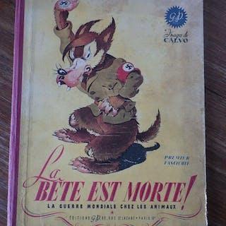 La Bete Est Morte Fascicule Premier E.O. Victor Dancette , Jacques Zimmermann