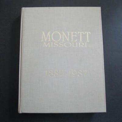 100 YEARS OF MEMORIES Monett, Missouri 1887-1987 Various MISSOURI