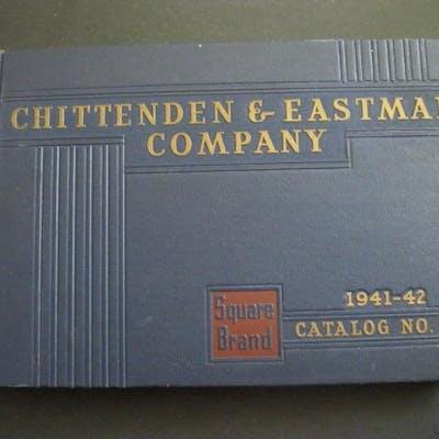 CHITTENDEN & EASTMAN COMPANY 1941-42 Catalog No. 138 Anonymous CATALOGS