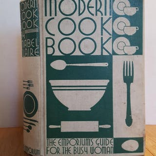 MODERN COOK BOOK THE EMPORIUMS' GUIDE FOR THE BUSY WOMAN Claire, Mabel